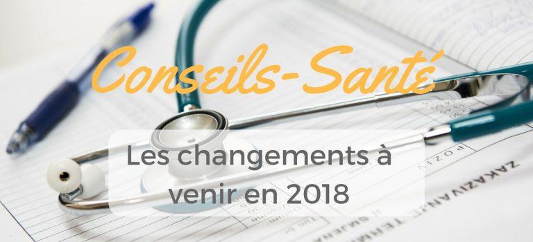 Les changements prévus pour la santé en 2018